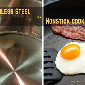 Stainless steel cookware vs nonstick cookware