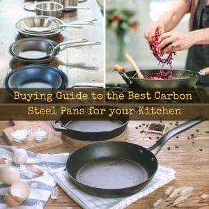 the best Carbon Steel Pans for your kitchen 2020