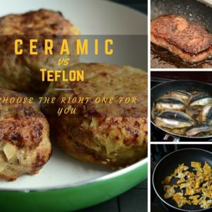 Ceramic vs Teflon: Choose the right one for you