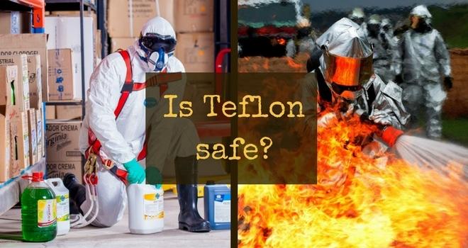 Is Teflon safe?