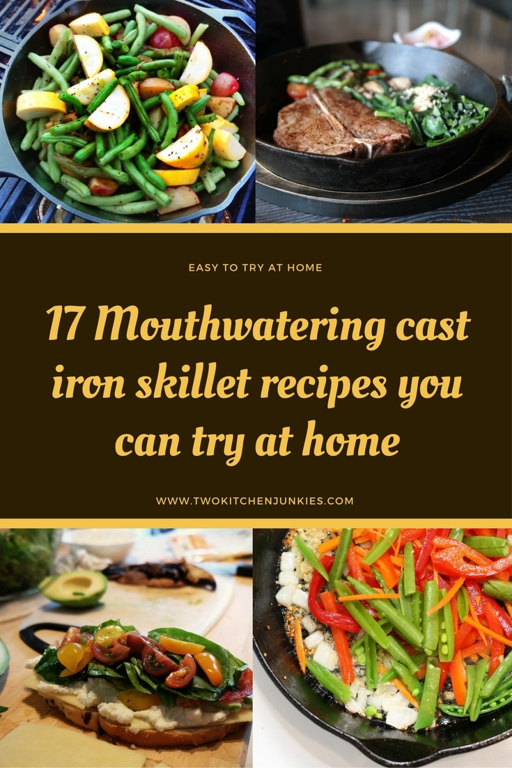 17 Mouthwatering cast iron skillet recipes you can try at home