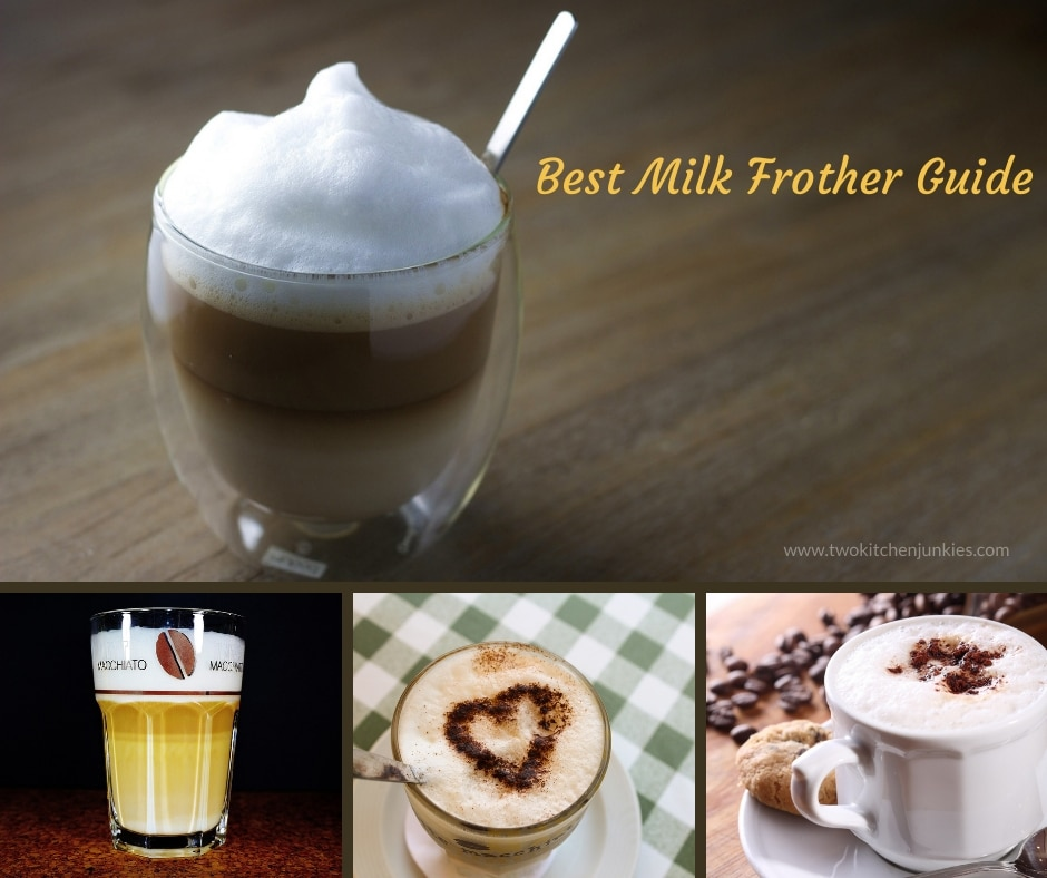 Best Milk Frother Guide