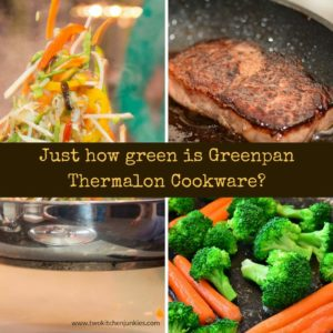 Just how green is Greenpan Thermalon Cookware?
