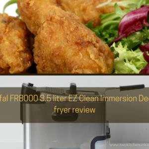 T-fal FR8000  Deep fryer review 2020