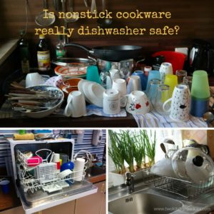 Is nonstick cookware really dishwasher safe?